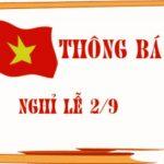 THÔNG BÁO: Lịch nghỉ Lễ Quốc Khánh 02/9/2016